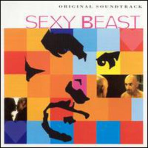 Sexy Beast (Original Soundtrack) [Import]