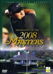 Highlights of the 2008 Masters Tournament