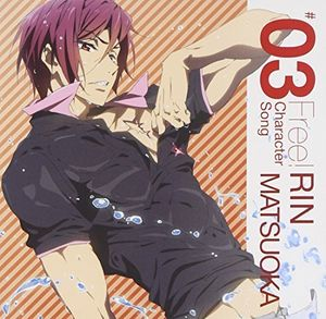 Free Character Song 3: Rin Matsuoka (Original Soundtrack) [Import]
