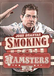 John Branyan Smoking Hamsters