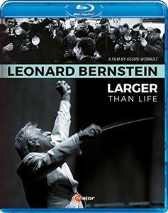 Leonard Bernstein: Larger Than Life
