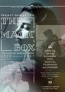 The Magic Box: The films of Shirley Clarke - Project Shirley: Volume 4