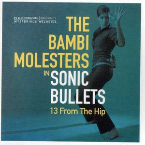 Sonic Bullets: 13 from the Hip [Import]