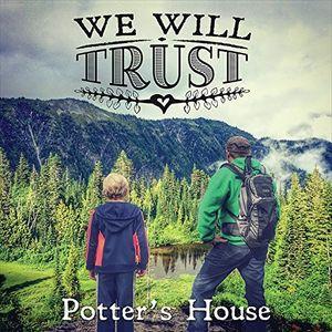 We Will Trust