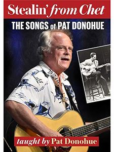 Stealin From Chet: The Songs Of Pat Donohue [Import]