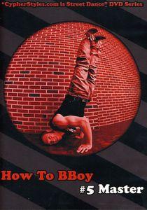 How to Bboy 5