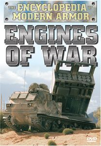 The Encyclopedia of Modern Armor: Engines of War