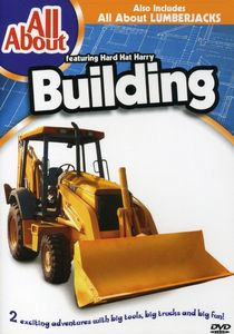 All About Building & Lumberjacks