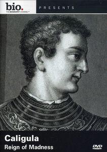 Biography: Caligula - Reign of Madness