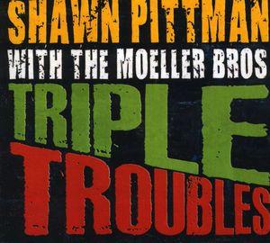 Triple Troubles