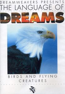 Language of Dreams: Birds and Flying Creatures 2