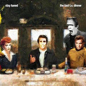 Last T.V. Dinner