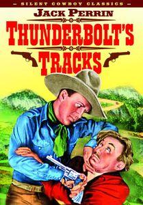 Thunderbolt's Tracks (Silent)