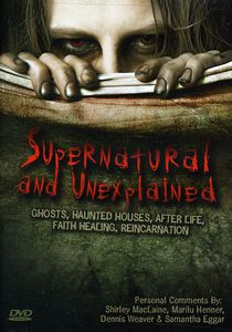 Supernatural and Unexplained