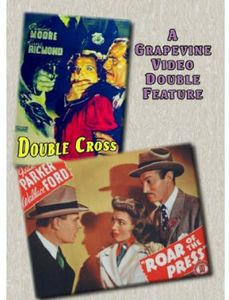 Double Cross (1941) /  Roar of the Press (1941)