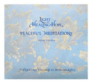 Light of Healing Hope: Peaceful Meditations