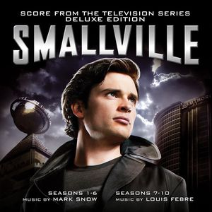 Smallville (Score From the Television Series) (Deluxe Edition)