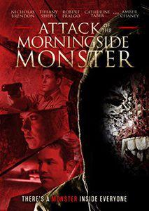 Attack of the Morningside Monster
