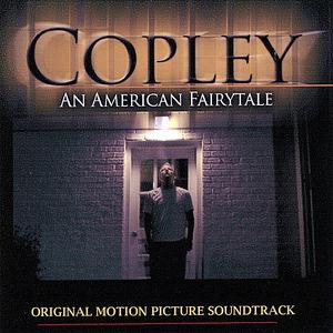 Copley: The Original Motion Picture Soundtrack