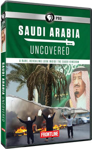 Frontline: Saudi Arabia Uncovered