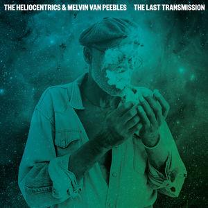 Last Transmission , Melvin Van Peebles