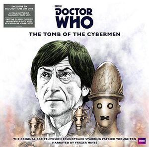 Doctor Who: The Tomb of the Cybermen (Original Television Soundtrack) [Import]