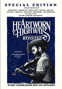 Heartworn Highways Revisited
