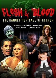 Flesh & Blood: The Hammer Heritage of Horror