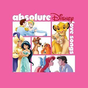 Absolute Disney: Love Songs (Various Artists)