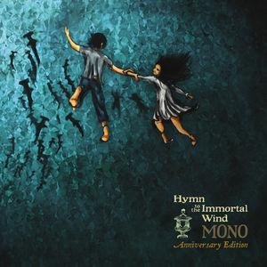 Hymn To The Immortal Wind (10 Year Anniv. Edition) , Mono