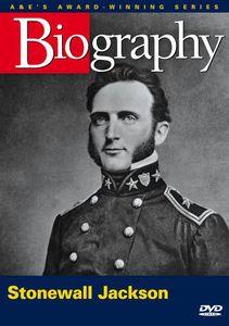 Biography: Stonewall Jackson