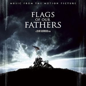 Flags of Our Fathers (Original Soundtrack)