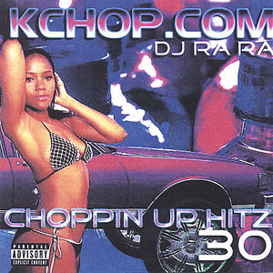Choppin Up Hitz 30 & 31