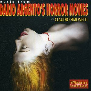 Music from Dario Argento's Horror Movies [Import]