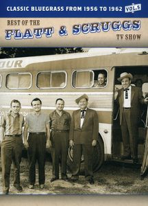 The Best of the Flatt & Scruggs TV Show: Volume 05