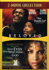 Beloved (1998) & Their Eyes Were Watching God