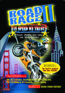 Road Rage II: In Speed We Trust