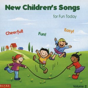 New Children's Songs for Fun Today 2