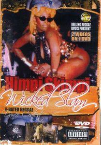 Himpi Skimpi /  Wicked Slam