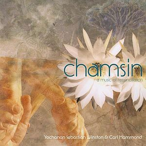 Chamsin-Music of Reconciliation