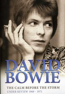 David Bowie: The Calm Before the Storm