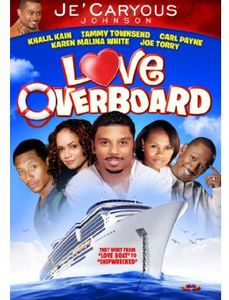 Jecaryous Johnson's Love Overboard