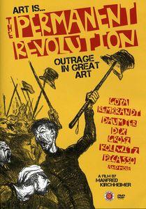 Art Is…: The Permanent Revolution