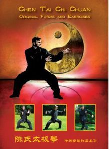 Chen Tai Chi Chuan: Original Forms & Exercises