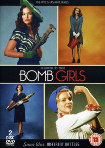 Bomb Girls-The Complete First Series [Import]