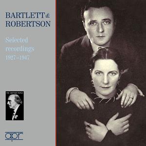 Bartlett & Robinson: Selected Recordings 1927-1947