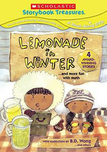 Scholastic Storybook Treasures: Lemonade in Winter...And More Fun With Math
