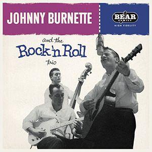 Johnny Burnette & the Rock 'N' Roll Trio , Johnny Burnette