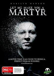 Let Me Make You A Martyr [Import]