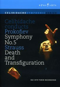 "Celibidache Conducts Prokofiev Symphony No. 5 /  Strauss ""Death and Transfiguration"""